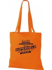 Stoffbeutel Ich bin Sozialarbeiterin, weil Superheld kein Beruf ist