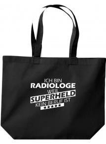 große Einkaufstasche, Ich bin Radiologe, weil Superheld kein Beruf ist,