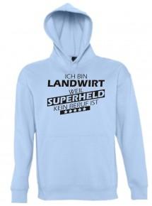 Kapuzen Sweatshirt  Ich bin Landwirt, weil Superheld kein Beruf ist