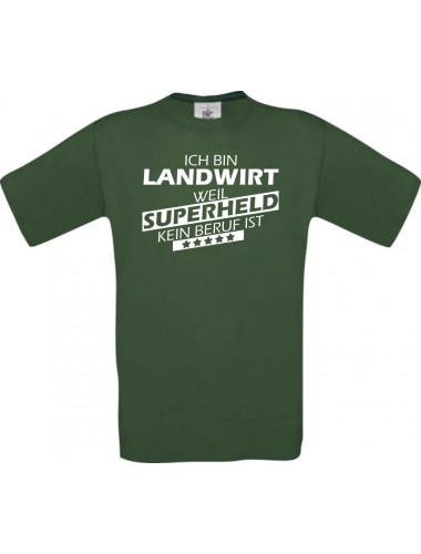 Männer-Shirt Ich bin Landwirt, weil Superheld kein Beruf ist
