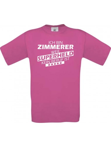 Männer-Shirt Ich bin Zimmerer, weil Superheld kein Beruf ist