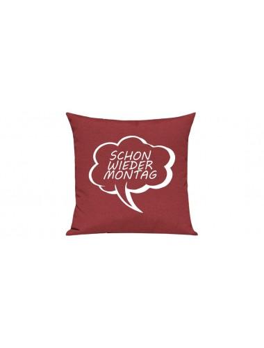 Sofa Kissen, Sprechblase Schon wieder Montag, Farbe rot