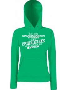 Lady Kapuzensweatshirt Ich bin Kinderkrankenpfleger, weil Superheld kein Beruf ist, Größen XS-XXL