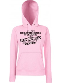 Lady Kapuzensweatshirt Ich bin Heilerziehungspflegerin, weil Superheld kein Beruf ist, Größen XS-XXL