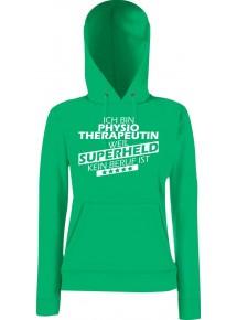 Lady Kapuzensweatshirt Ich bin Physiotherapeutin, weil Superheld kein Beruf ist, Größen XS-XXL
