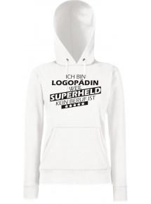 Lady Kapuzensweatshirt Ich bin Logopädin, weil Superheld kein Beruf ist, Größen XS-XXL