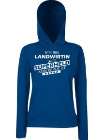 Lady Kapuzensweatshirt Ich bin Landwirtin, weil Superheld kein Beruf ist, Größen XS-XXL