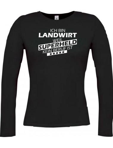 Lady-Longshirt Ich bin Landwirt, weil Superheld kein Beruf ist,