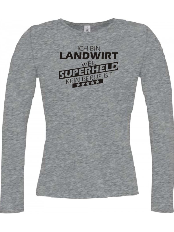 Lady-Longshirt Ich bin Landwirt, weil Superheld kein Beruf ist, sportsgrey, L