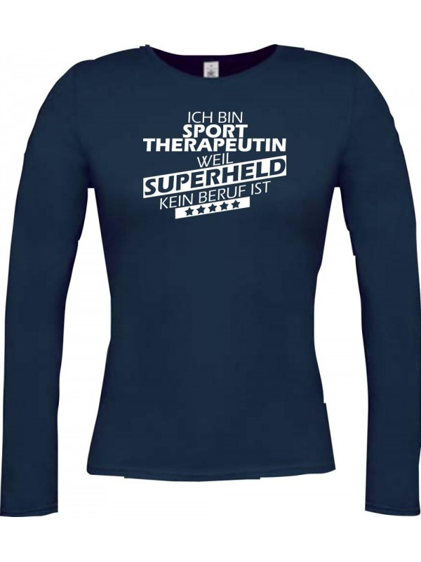 Lady-Longshirt Ich bin Sporttherapeutin, weil Superheld kein Beruf ist, blau, L