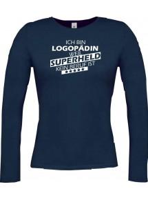 Lady-Longshirt Ich bin Logopädin, weil Superheld kein Beruf ist,