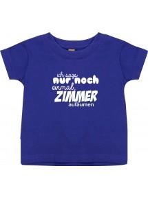 Kinder T-Shirt  ich sags nur noch einmal, Zimmer aufräumen,  0-48 Monate