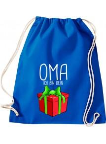 Kinder Gymsack, Oma ich bin dein Geschenk Weihnachten Geburtstag, Gym Sportbeutel,