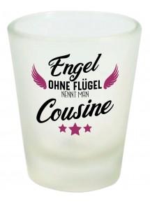 Schnapsglas, Engel ohne Flügel nennt man , Familie