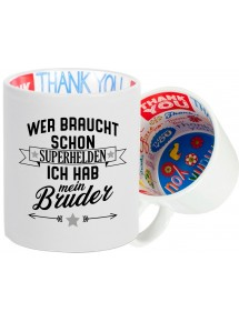 Dankeschön Keramiktasse, Wer braucht schon Superhelden ich hab , Familie