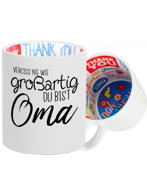 Dankeschön Keramiktasse, Vergiss nie wie großartig du bist Oma